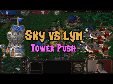 Warcraft 3 | Sky (H) vs Lyn (O) | TOWER PUSH