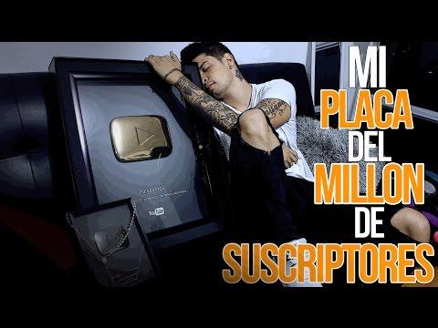 MI PLACA DEL MILLON DE SUSCRIPTORES