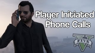 GTA 5 All Player Initiated Phone Calls(In this video I show off all player initiated phone calls in GTA 5's story campaign. Follow Me on Twitter: https://twitter.com/GypsyYT Music: ..., 2015-09-14T00:10:01.000Z)