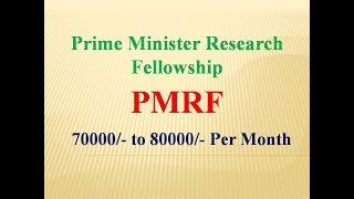 Ph.D. Scholarship : PM Research Fellowship : PMRF II Btech, Engineering and M.Sc. : Higher Education