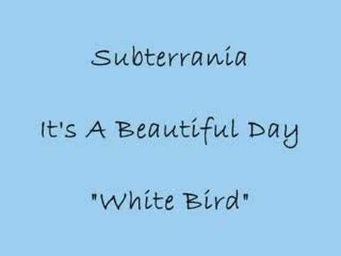 White Bird - It's a Beautiful Day