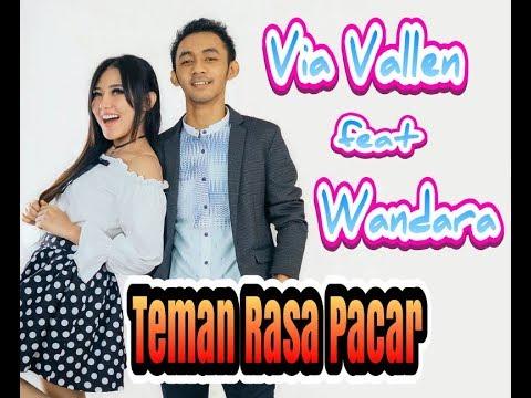 VIA VALLEN feat. WANDRA || TEMAN RASA PACAR || LAGU DANGDUT PALING HITS || DUET MAUT 2018