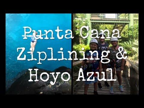 Punta Cana - Scape Park Ziplining & Hoyo Azul - Day 4
