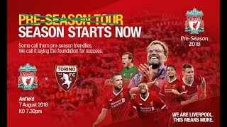 Liverpool vs Torino Match Preview - 7th August 2018