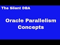 Oracle Parallelism Concepts