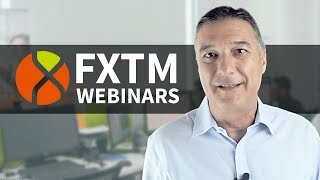 FXTM WEBINARS: Learn How to Trade Forex with ForexTime!