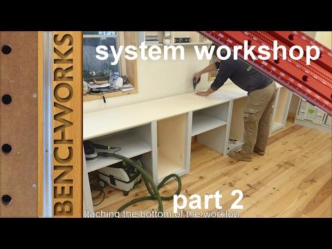 system workshop: workbench construction part 2