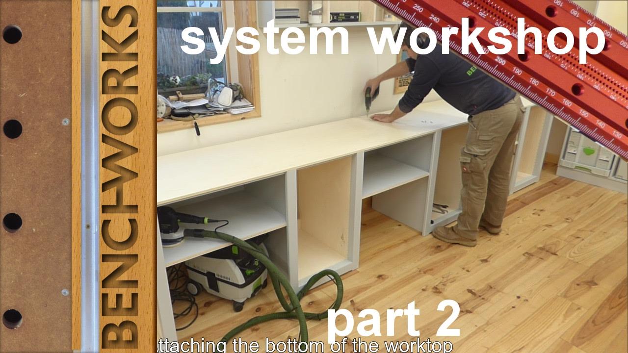 system workshop: workbench construction part 2 | Doovi