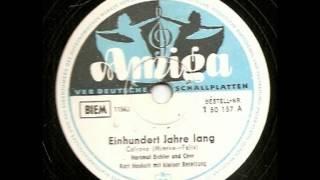 Einhundert Jahre lang (Rhodesia) - Kurt Henkels - Hartmut Eichler