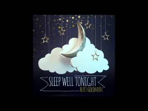 sleep well tonight a sleep meditation by burt goldman