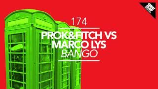 Prok & Fitch vs Marco Lys - Bango (DJ PP Remix)
