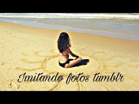 Imitando Fotos Tumblr Na Praia Feat Mari