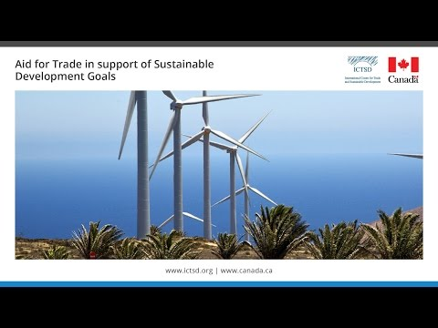 Aid for Trade in support of Sustainable Development Goals