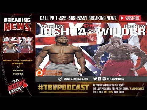 Anthony Joshua vs Deontay Wilder, Wilder Wants 50/50 Split or NO FIGHT?! WTF?