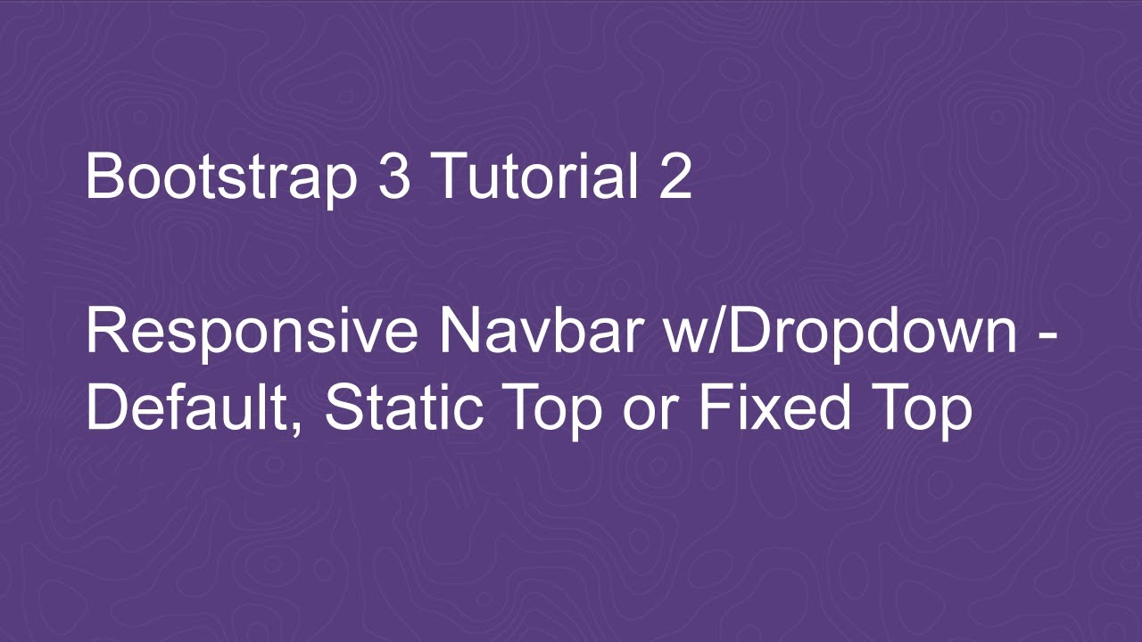 Bootstrap 3 tutorial 2 responsive navbar with dropdown default bootstrap 3 tutorial 2 responsive navbar with dropdown default static top or fixed top youtube baditri Image collections