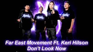 Far East Movement Ft. Keri Hilson - Don