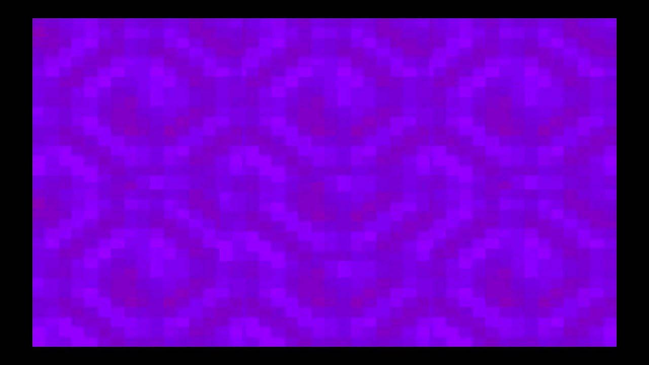 Minecraft Animation Wallpaper Minecraft Nether Portal Sound Effects Youtube