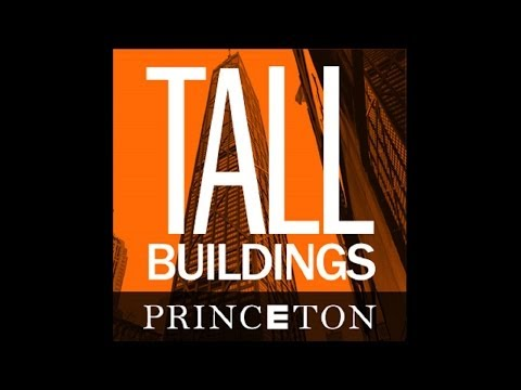 TALL BUILDINGS LECTURES: David Billington