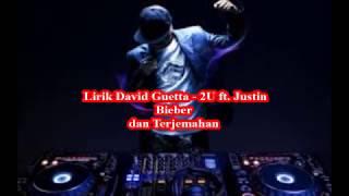 Video Lirik David Guetta - 2U ft. Justin Bieber download MP3, 3GP, MP4, WEBM, AVI, FLV Maret 2018