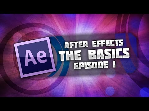 [TUTORIAL] After Effects BASICS - How to use Adobe After Effects - Getting Started Guide - Part 1