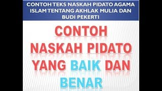 Gambar cover CONTOH TEKS NASKAH PIDATO AGAMA ISLAM TENTANG AKHLAK MULIA DAN BUDI PEKERTI