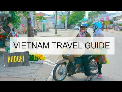 VIETNAM TRAVEL GUIDE - BUDGET