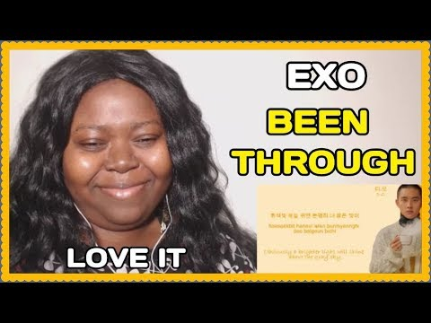 FIRST LISTEN | EXO Been Through REACTION