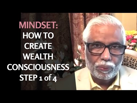 MindSet: How To Create Wealth Consciousness, Step 1 of 4