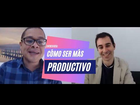 La productividad: Claves para SER MÁS PRODUCTIVO y administrar el tiempo