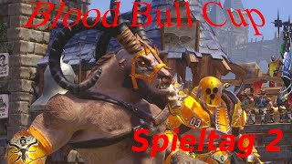 Blood Bull Cup Spieltag 2 - Blood Bowl 2 Turnier