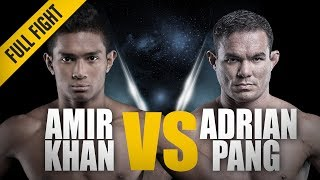 ONE: Full Fight | Amir Khan vs. Adrian Pang | Reach And Speed | November 2017