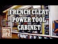 DIY French Cleat Tool Cabinet & Charging Station | Builds