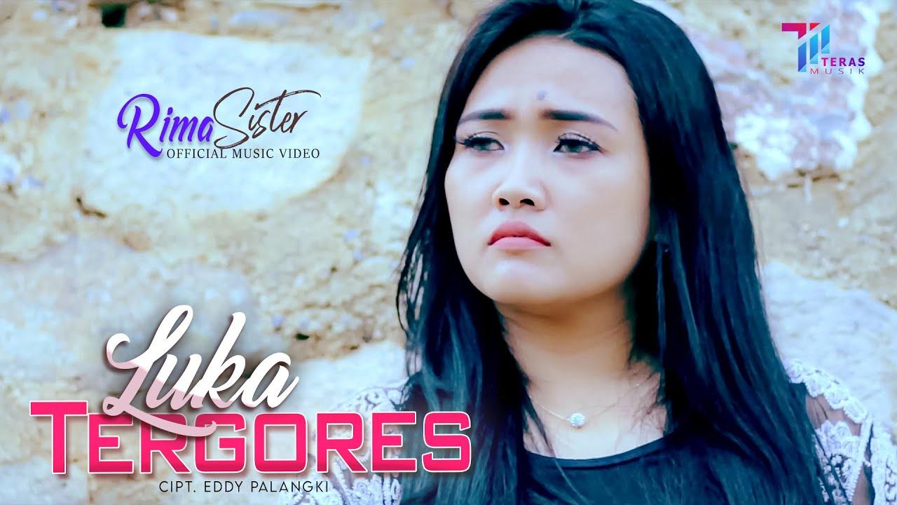 RIMA SISTER | LUKA TERGORES | Official Music Video | Lagu Terbaru 2021
