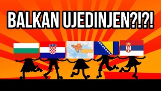 WHAT IF THE BALKAN PENINSULA UNITED!?