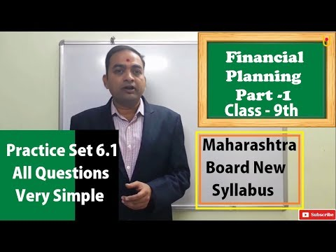 Financial Planning Class 9th Maharashtra Board New Syllabus Part 1