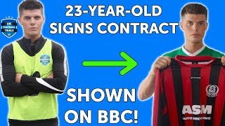 Chris Baxter Signs Semi-Pro | BTS with the BBC | UK Football Trials Scouted Player