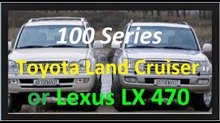 Toyota Vs. Lexus Series 100 Review-Trim-Buyer'S Guide & Issues (Land Cruiser Vs Lx470)