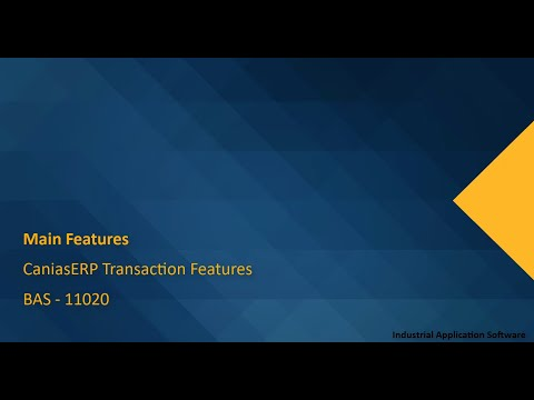 BAS 11020 : HOMEPAGE - CaniasERP Transaction Features