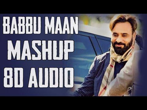 Babbu Maan Mashup 8d Audio Babbu Maan All Songs Collection  8d Punjabi Songs
