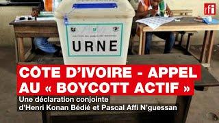 Appel au « boycott actif » : Une déclaration conjointe d'Henri Konan Bédié et Pascal Affi N'guessan