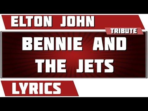 Bennie And The Jets - Elton John tribute - Lyrics