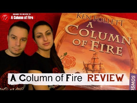 A Column of Fire Board Game Video Review