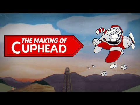 How Cupheads Devs Gambled On A Dream  The Making of Cuphead