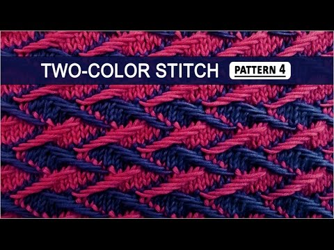 Two Color Stitch Pattern 4 3222015 Youtube