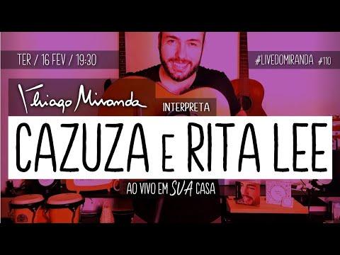 Thiago Miranda interpreta CAZUZA e  RITA LEE #LiveDoMiranda #110 #FiqueEmCasa e #CanteComigo