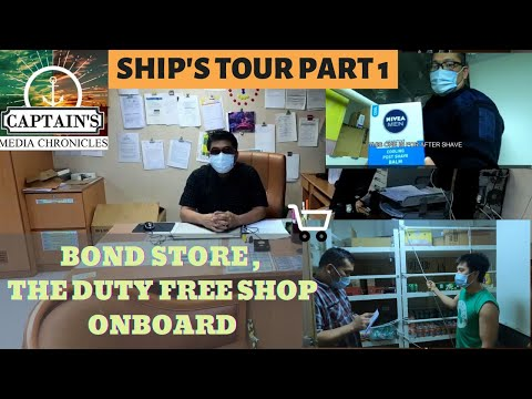 SHIP'S TOUR PART 1 =  BOND STORE  THE DUTY FREE STORE ONBOARD