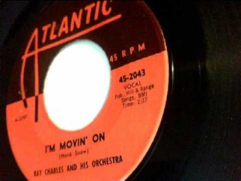 I'm movin' on - ray charles and his orchestra - atlantic 1959