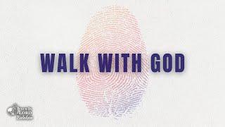 Walk with God