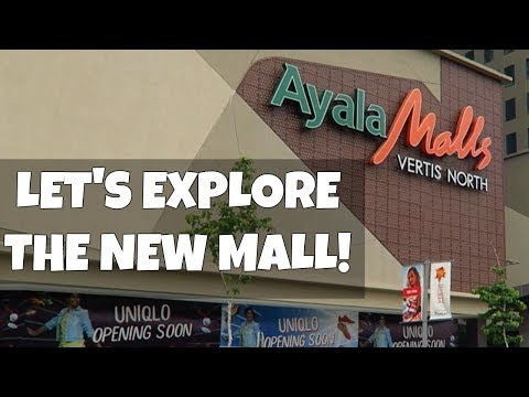 Vertis North - New Mall from Ayala Philippines