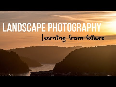 Landscape Photography - Learning from failure | Nikon D850